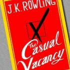 The Casual Vacancy J.K. Rowling