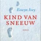 Boekrecensie: Kind van sneeuw door Eowyn Ivey