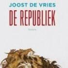 """Recensie: """"De Republiek"""" van Joost de Vries"""