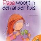 Kinderboekrecensie: Papa woont in een ander huis