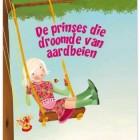 Kinderboekrecensie: De prinses die droomde van aardbeien