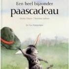 Kinderboek over Pasen: Een heel bijzonder paascadeau