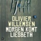 Olivier Willemsen - Morgen komt Liesbeth: Recensie
