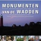 Monumenten van de Wadden - boek over de 75 mooiste gebouwen