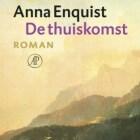 De Thuiskomst - boek van Anna Enquist