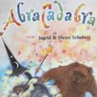 Recensie prentenboek voor kleuters: 'Abracadabra'
