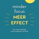 Boekrecensie: Minder focus, meer effect door Srini Pillay