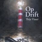 Op Drift – romantische thriller van Thijs Visser