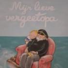 Mijn lieve vergeetopa (prentenboek over dementie)