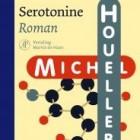 Serotonine, roman van Michel Houellebecq