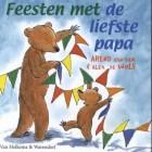 Feesten met de liefste papa, geschreven door Arend van Dam