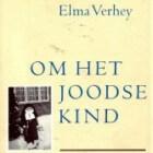Boekrecensie: Om het Joodse kind - Elma Verhey