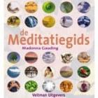 De Meditatiegids, meditatie-variaties voor iedereen