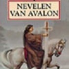 Arthurlegende: de Nevelen van Avalon