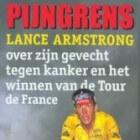 Hoe Lance Armstrong kanker overwon - boek Door de pijngrens