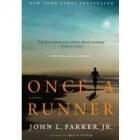 """Recensie """"Eens een hardloper"""" van John L. Parker"""