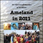 Ameland in 2011 - Jaar van de lustrums en jubilea