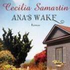 Ana's wake van Cecilia Samartin