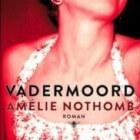 Vadermoord van Amélie Nothomb