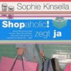 Shopaholic! zegt ja van Sophie Kinsella
